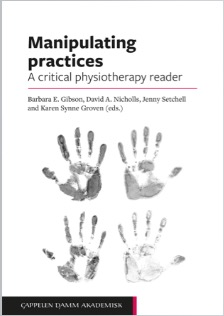 Manipulating practices A critical physiotherapy reader. Front cover
